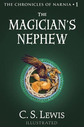 The Magician's Nephew (The Chronicles of Narnia)